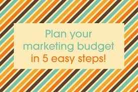 Marketing Budget Plan Five Easy Steps To Planning Your Marketing Budget Talented