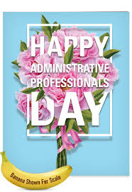 Administrative Professional Days Flowers From All Administrative Professionals Day Large Card