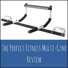 Perfect Fitness Multi Gym Pull Up Bar Review The Best Pull