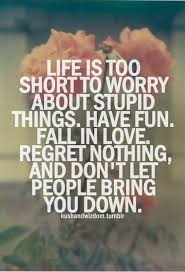 Life Is Too Short Quote Yolo Words To Live By Short