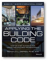 ron geren s new book on building codes now available appying the building code