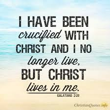 Christian Quotes To Live By Best of 24 Ways Death To Self Is Christ Alive In Us ChristianQuotes