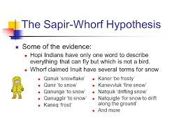 The sapir whorf thesis