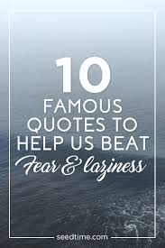 40 Famous Motivational Quotes To Stay Motivated Christian PF Amazing Famous Quotes About Fear