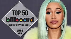 Top 50 Us Hip Hop R B Songs June 15 2019 Billboard Charts