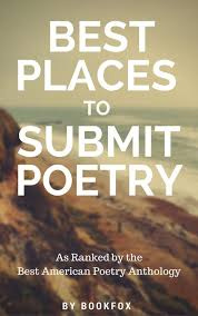 Best Places To Submit Poetry A Ranking Of Literary Magazines Bookfox Simple Best Poetry