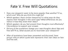 Romeo And Juliet Quotes About Fate Magnificent Fate V Free Will Essential Questions Ppt Download