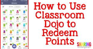 Save Your Sanity How To Use Class Dojo To Redeem Points
