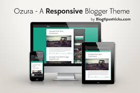 responsive blogger templates ozura a responsive blogger template blogtipsntricks blogger