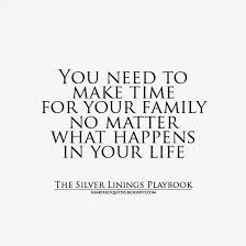 Family Time Quotes Impressive You Need To Make Time For Your Family No Matter What Happens In Your