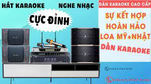 Bán online dàn hát karaoke hàng nhập chính ngạch