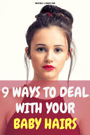 baby hairs and flyaways 9 ways to deal