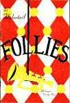 Flickertail Follies,...