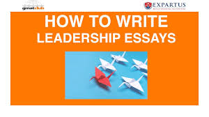 how to write leadership essays expartus  how to write leadership essays expartus