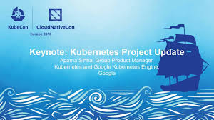 Keynote Kubernetes Project Update Aparna Sinha Group Product Manager Kubernetes