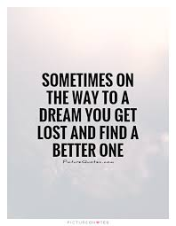Lost Dream Quotes Best Of Quotes About Lost Dream 24 Quotes