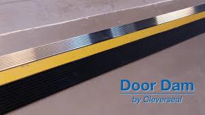 garage door sealCleverseal Door Dam Garage Door Threshold Seal  YouTube