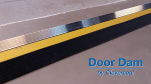 cleverseal door dam garage door threshold seal