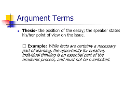argument persuasive techniques ppt video online argument terms thesis the position of the essay the speaker states his her