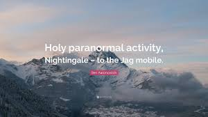 ben aaronovitch e holy paranormal activity nightingale to the jag mobile