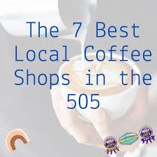 See what other places made the cut. Top 7 Locally Owned Coffee Shops In Abq Sandia Green Clean