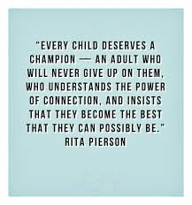 Educational Leadership Quotes Awesome Every Child Deserves A Champion 48millionmiler Quote Leadership