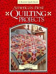 "America's Best Quilting Projects | Rodale | Books and Authors ... & America's Best ""Quilting Projects"" Quilt Book a Rodale Quilt Book Adamdwight.com"