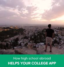 how to use high school abroad to boost your college application  how to write a unique college essay about studying abroad