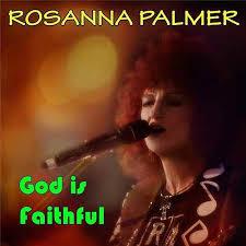 Our God Is Faithful by Rosanna Palmer : Napster