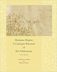 Marianne Shapiro: A Catalogue Raisonné of Her Publications, 2nd ...