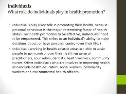 health promotion ppt  individualswhat role do individuals play in health promotion