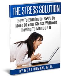 stress and telling the truth dr mort orman stress solution