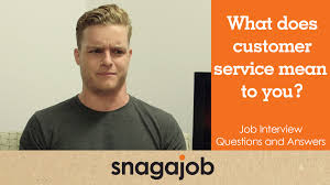 job interview questions and answers part what does customer job interview questions and answers part 16 what does customer service mean to you