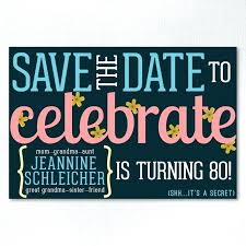 Free Save The Date Birthday Templates Save The Date Birthday Culture Shock