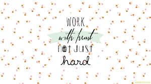 Motivational quotes for work desktop ...