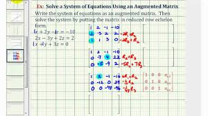 ex solve a system of three equations using an augmented matrix reduced row echelon form