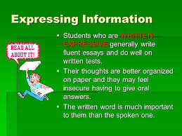 learning styles the ldquo learning styles inventory rdquo there are three expressing information iuml130sect students who are written expressive generally write fluent essays and do well on
