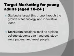 starbucks market segmentation essays on poverty assignment how  starbucks market segmentation essays on poverty