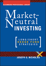 Market-Neutral Investing: Long / Short Hedge Fund Strategies Bloomberg  Professional Library: Amazon.de: Nicholas: Fremdsprachige Bücher
