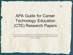 apa guide for career technology education cte research papers  1 apa guide for career technology education cte research papers