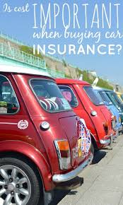 is cost important when ing car insurance