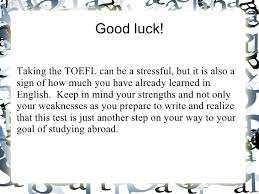 how to write your best toefl essay 18 good luck