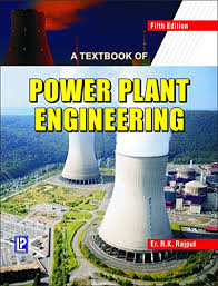 A TEXTBOOK OF POWER PLANT ENGINEERING eBook: R. K. Rajput: Amazon.in ...