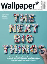 Wallpaper* Magazine ...