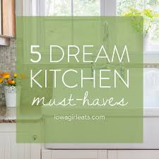 Kitchen Design Must Haves
