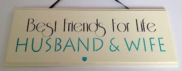 Best Friends For Life Husband And Wife Wooden Plaque Black £4040 Magnificent Best Husband And Wife