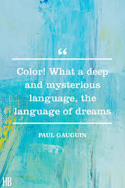 Blue Quotes Awesome 48 Color Quotes For A Colorful Life Best Quotes About Color