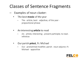 Sentence Fragments Lesson 4 Sentence Fragments And Its Characteristics And Classes