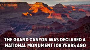 Image result for declares the Grand Canyon a national monument.