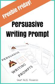 persuasive essay writing prompt smart alec resources bie friday persuasive writing prompt